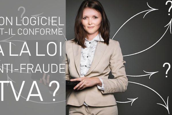 La loi anti-fraude en 18 questions :